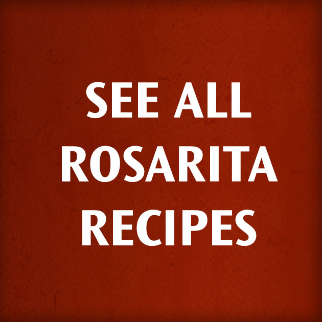 See All Rosarite Recipes